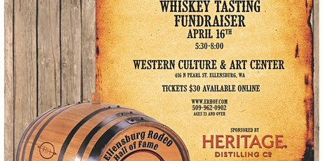 3rd Annual Whiskey Tasting Fundraiser by Ellensburg Rodeo Hall of Fame tickets