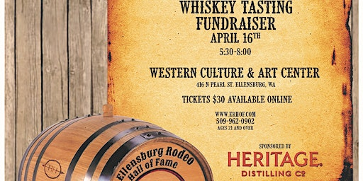3rd Annual Whiskey Tasting Fundraiser by Ellensburg Rodeo Hall of Fame