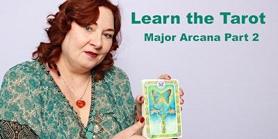 Learn the Tarot: Tarot's Major Arcana Part 2