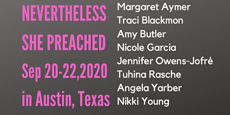 Nevertheless She Preached 2020 tickets