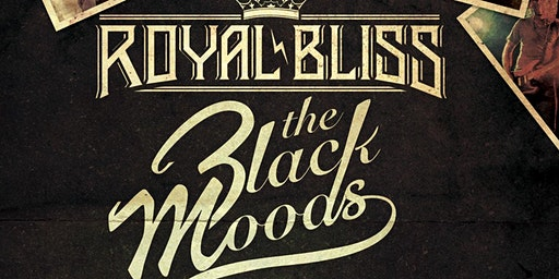 Royal Bliss & The Black Moods