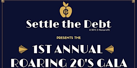 Settle the Debt 1st Annual Fundraising Gala tickets