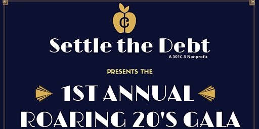 Settle the Debt 1st Annual Fundraising Gala