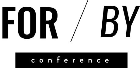 For/By Conference tickets