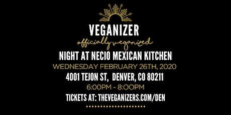 Veganizer Pop Up Dinner at Necio Mexican Kitchen tickets