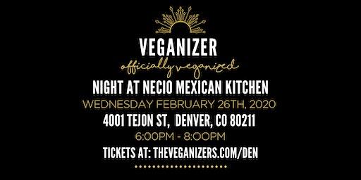 Veganizer Pop Up Dinner at Necio Mexican Kitchen