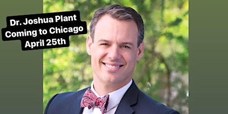 SUPER SATURDAY CHICAGO WITH DR. JOSHUA PLANT tickets