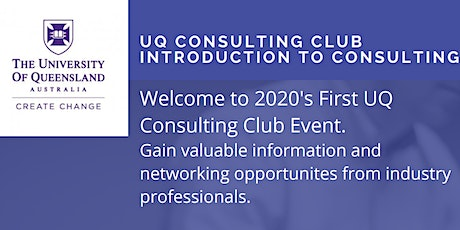 UQ Consulting Club Event - Introduction to Consulting - March 2020 tickets