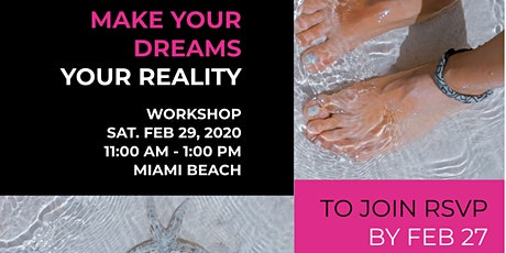 Taking the first steps towards making your dreams a reality tickets