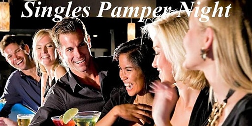 SINGLES PAMPER NIGHT