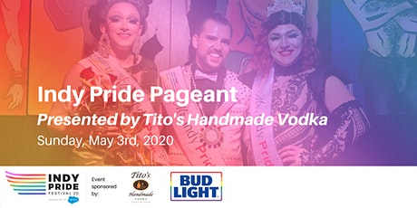 Indy Pride Pageant 2020 Presented by Tito's Handmade Vodka tickets