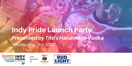 Indy Pride Launch Party 2020 Presented by Tito's Handmade Vodka tickets
