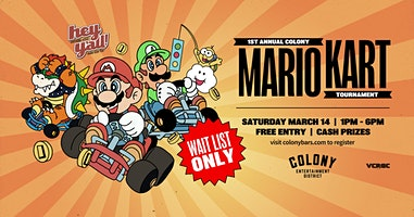 1st Annual Colony Mario Kart 64 Tournament