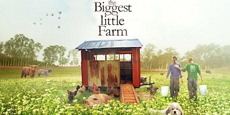 Biggest Little Farm Fundraiser tickets