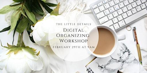 Digital Organizing Workshop at The Little Details
