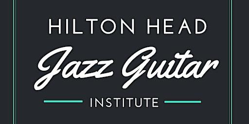2020 Hilton Head Jazz Guitar Institute
