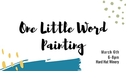 One Little Word | Painting tickets