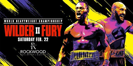 Wilder vs Fury 2 Fight Night Watch party at Rockwood! tickets