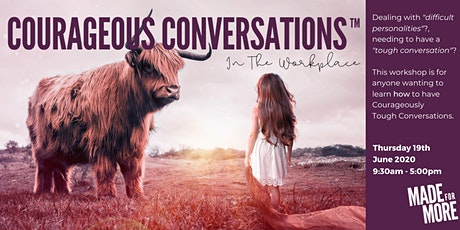 Courageous Conversations™ - In The Workplace tickets