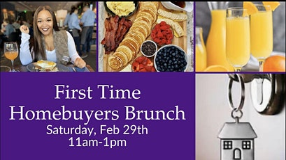 First Time Homebuyers Brunch hosted by Realtor Precious Boyd tickets