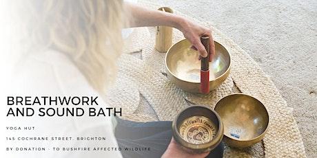 Breathwork and Sound Bath *Bushfire Fundraiser* tickets