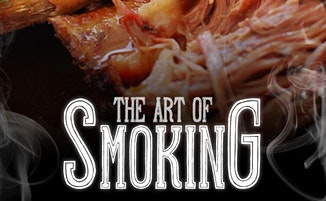The Art of Smoking & BBQ