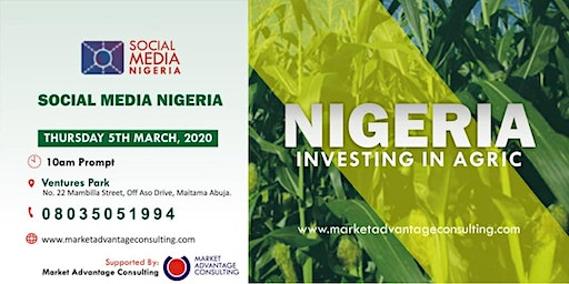 SOCIAL MEDIA NIGERIA 2020 - INVESTING IN AGRIC