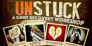 UNSTUCK…using The Grief Recovery Method® Introduction