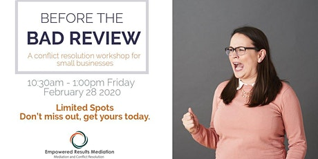 Before The Bad Review - Conflict Resolution for Small Business Owners tickets