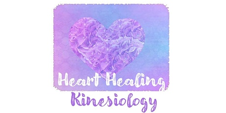 HEART HEALING KINESIOLOGY -  Early Bird Price tickets