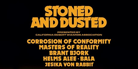 STONED and DUSTED tickets