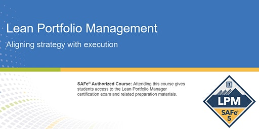 Lean Portfolio Management Certification Training in Montreal, Canada