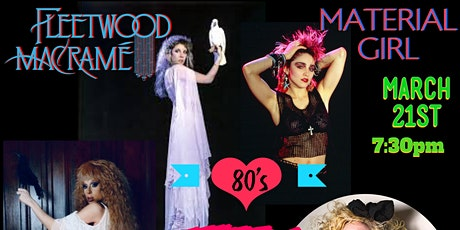 FLEETWOOD MACRAME with Material Girl  and Palace Of Trash Drag Show tickets