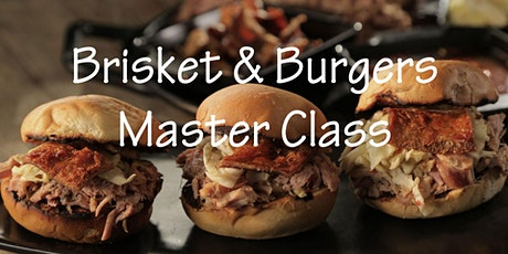 Brisket and Burger Master Class with The Smoking Hot Bros BBQ Team tickets