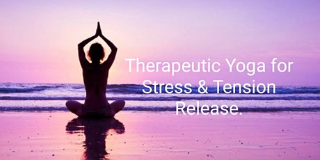 Thereupathic Yoga For Relaxation & Stress Release.. tickets