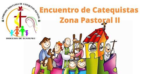 Encuentro de Zona Pastoral II