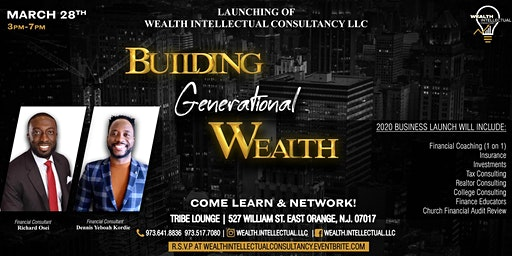 Building Generational Wealth - Launching of Wealth Intellectual Consultancy