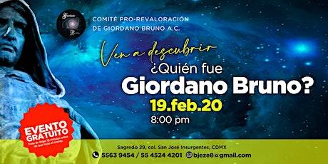 Conferencia  Gratuita ¿Quien fue Giordano Bruno? boletos