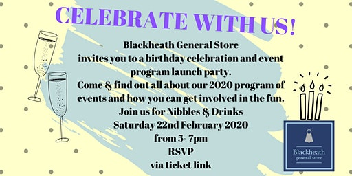 Blackheath General Store - Birthday & Event program launch party -22nd Feb