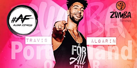 TRAVIS ALGARIN Portland OR ZUMBA MASTERCLASS tickets