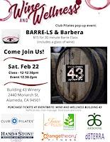 "Wine & Wellness Events ""Barre-ls & Barbera"""