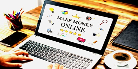 Learn how to make money online! tickets