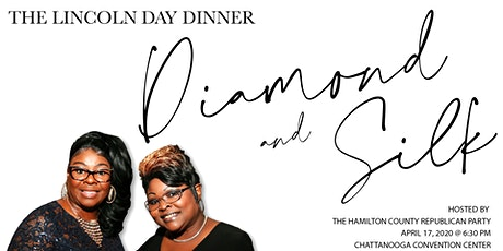 Lincoln Day Dinner 2020 - Special Guest Diamond & Silk tickets