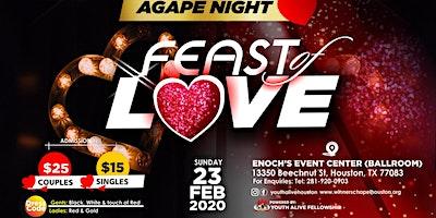 """AGAPE NIGHT """"FEAST OF LOVE"""""""