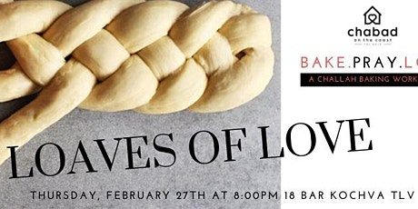 Loaves of Love, Challah Bake tickets