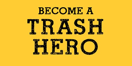 52nd  Trash Hero Beach Clean-Up - Sungei Seletar/Yishun Dam tickets