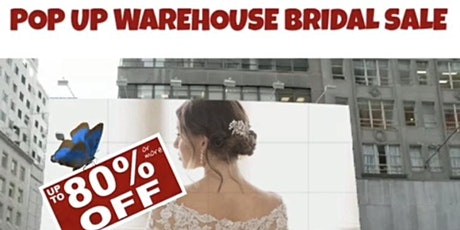 Pop-Up Warehouse Bridal Sale tickets