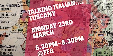 Talking Italian-Tuscany tickets