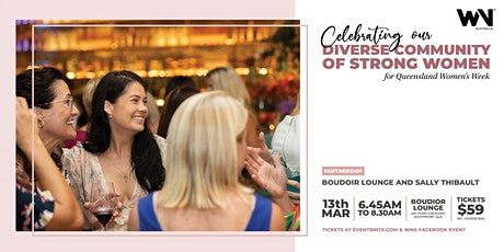 WNA Gold Coast |Let's Celebrate our Diverse Community of Strong Women tickets