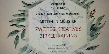 ZWEITES KREATIVES ZIRKELTRAINING Tickets